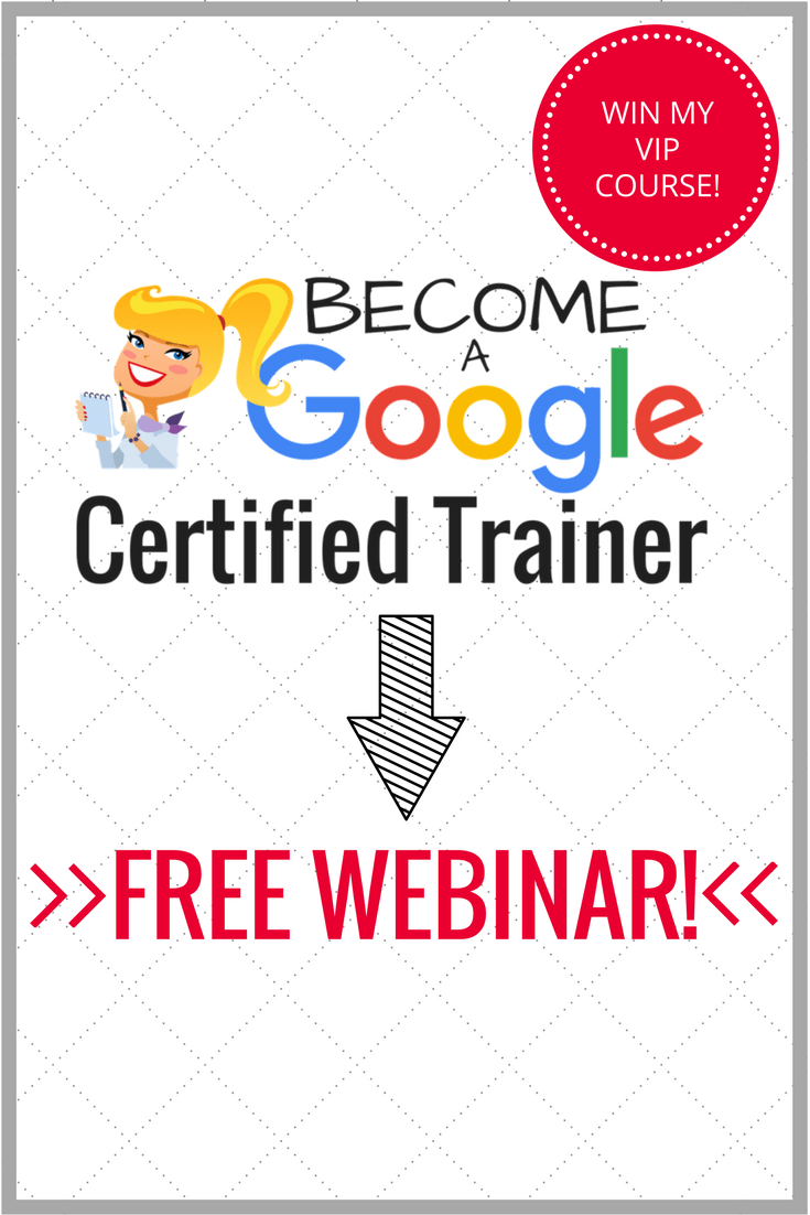 Recorded Webinar and Q&A: How to Become a Google Certified Trainer