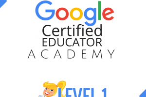 Google Certified Educator Boot Camp – ONLINE!