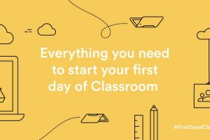 The First Day of Google Classroom: FREE Resources from Google #FirstDayofClassroom