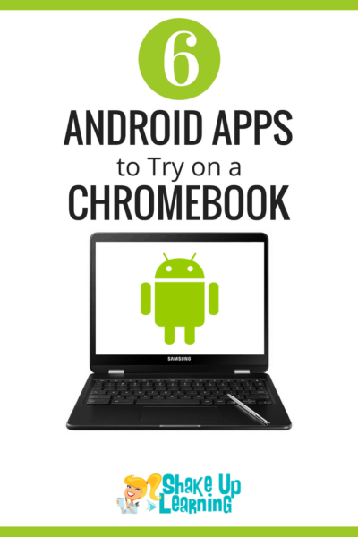 6 Android Apps to Try on a Chromebook
