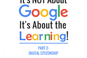8 Ways to Support Digital Citizenship Skills with Google