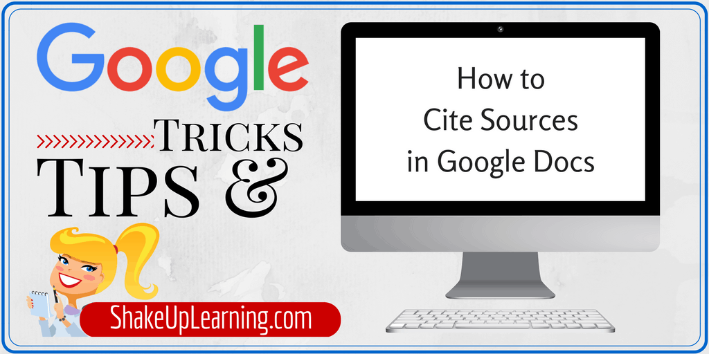 How to Cite Sources in Google Docs | Shake Up Learning