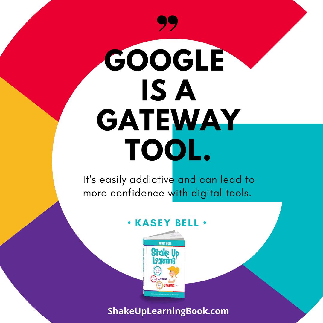 Google is a Gateway Tool