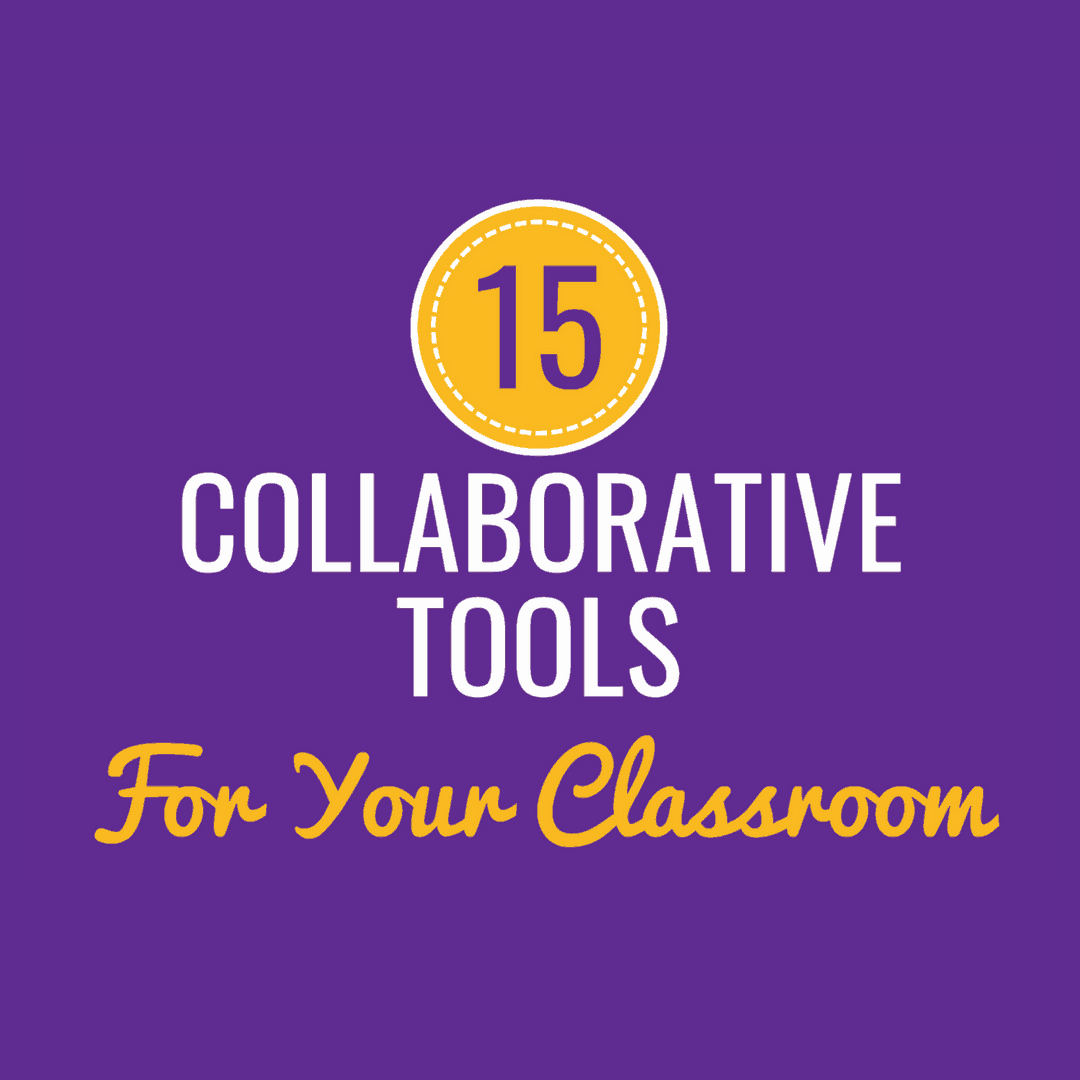 15 Collaborative Tools for Your Classroom That Are Not Google