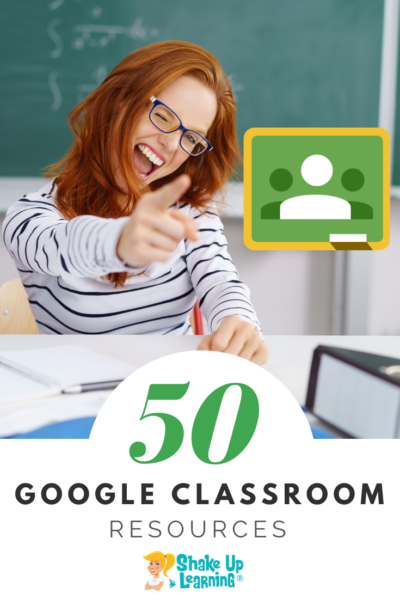 50 Google Classroom Resources That Will Make Your Day