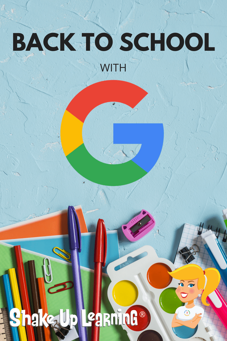Back to School with G Suite: 6 Online Activities (Part 1)   Shake Up  Learning