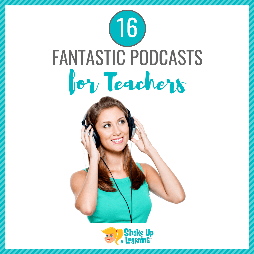 16 Fantastic Podcasts for Teachers