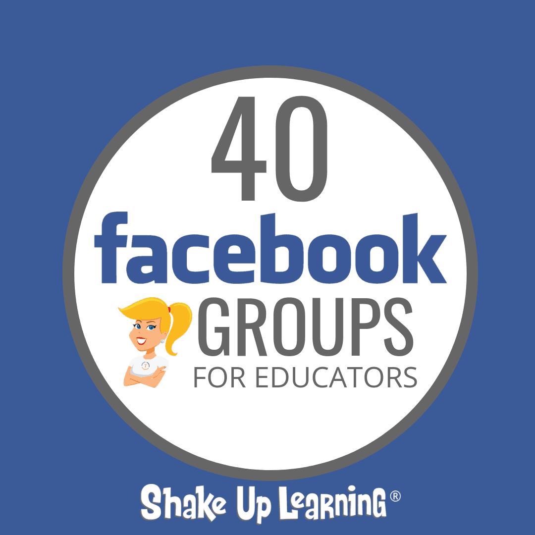 40 Facebook Groups for Educators