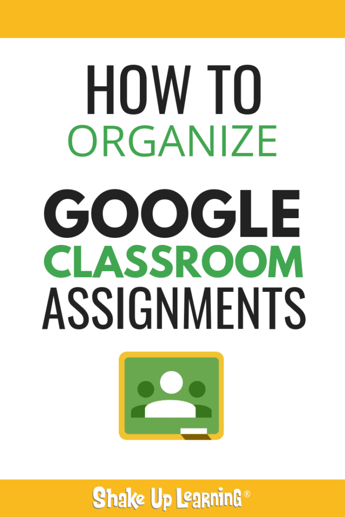 How to Organize Assignments in Google Classroom