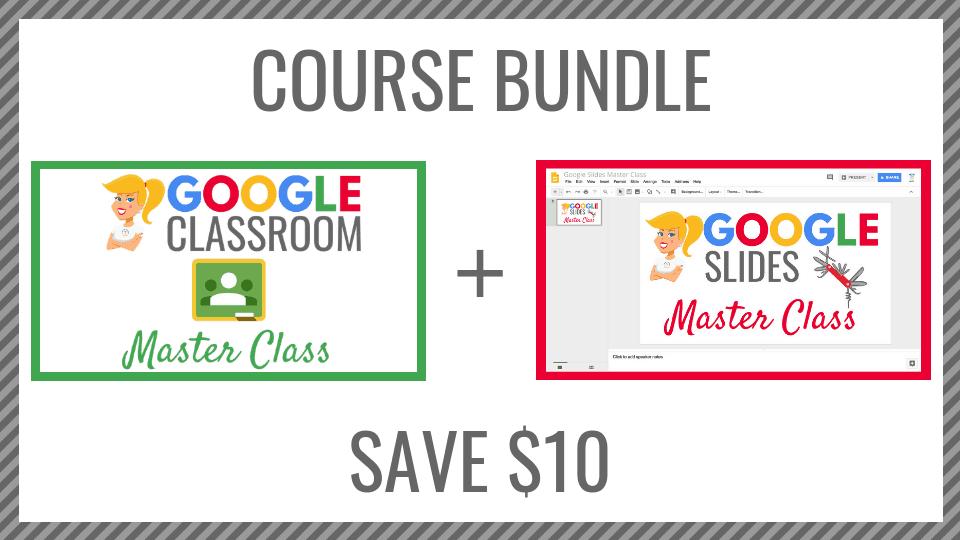 Course Bundle (Google Classroom and Google Slides)