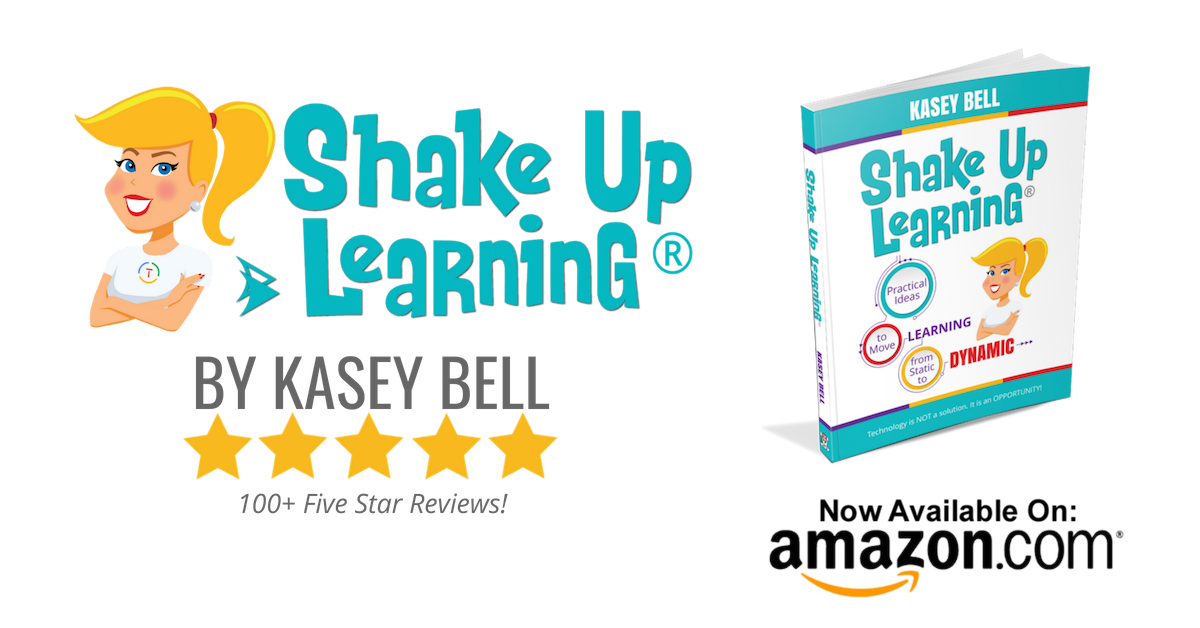 Shake Up Learning book by Kasey Bell