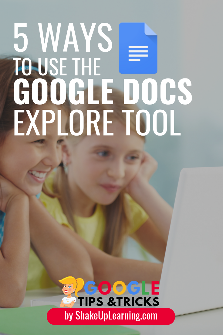5 Ways to Use the Google Docs Explore Tool