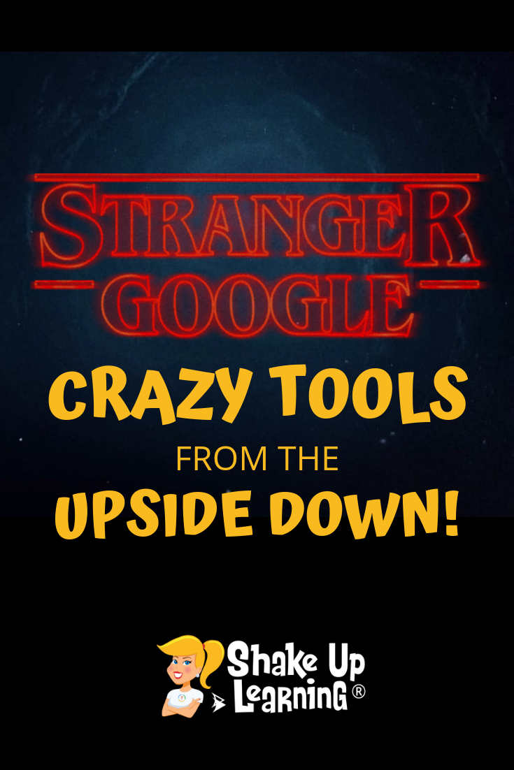Stranger Google: Crazy Tools From the Upside Down!