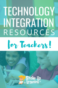 Resources for Technology Integration in the Classroom