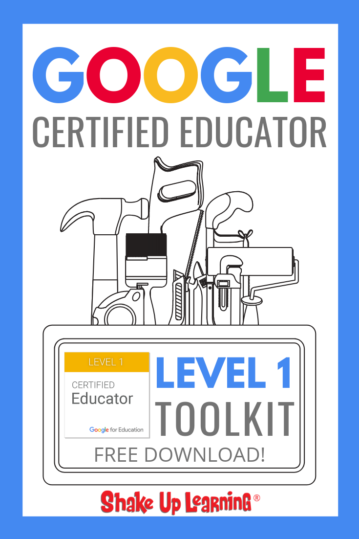 Google Certified Educator Level 1 Toolkit (FREE Download)