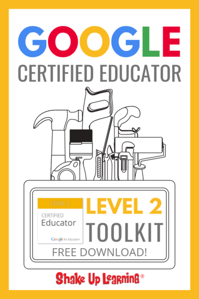 Google Certified Educator Level 2 Toolkit (FREE Download)