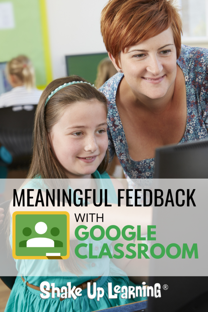 4 Ways to Give Meaningful Feedback with Google Classroom