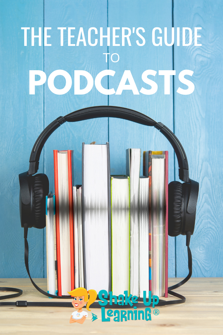 The Teacher's Guide to Podcasts