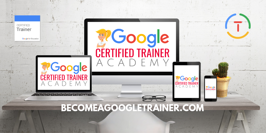 The Google Certified Trainer Academy