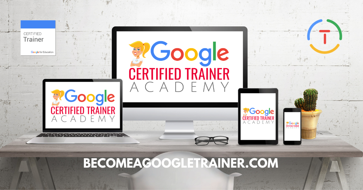 f4d4194c71a The Google Certified Trainer Academy