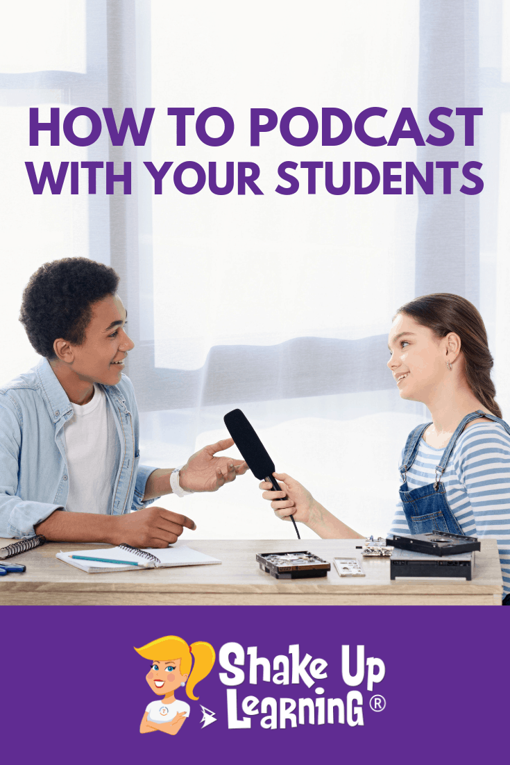 How to Podcast with Your Students