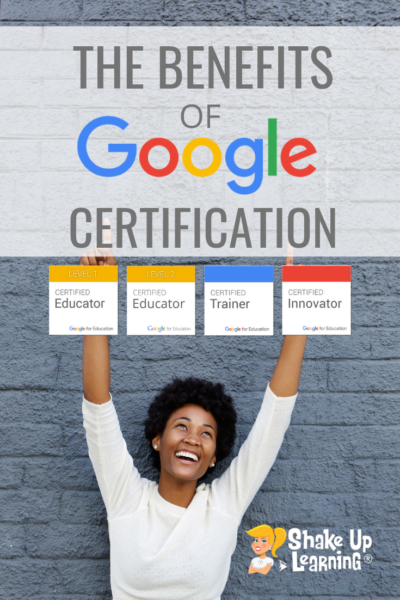 The Benefits of Google Certification - Level 1, Level 2, Trainer, and Innovator