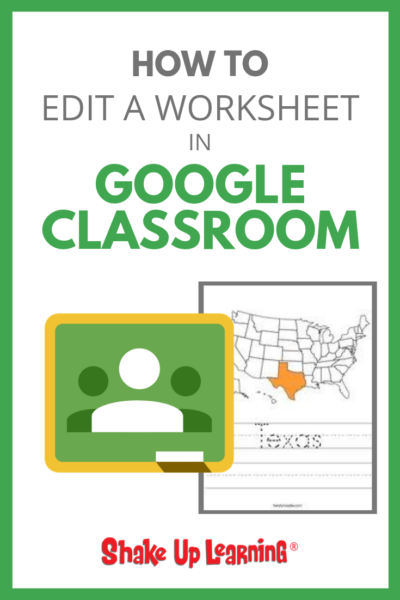 How to Edit a Worksheet in Google Classroom