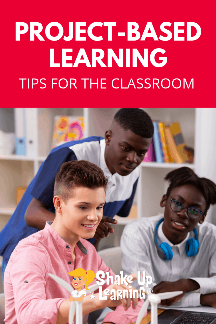 Project Based Learning Tips that Will Transform Your Classroom