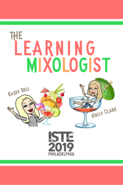 The Learning Mixologist - #ISTE19 (FREE Preview)