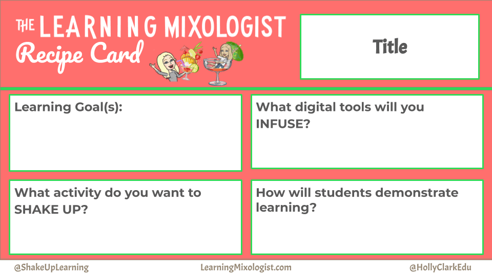 The Learning Mixologist - ISTE 2019