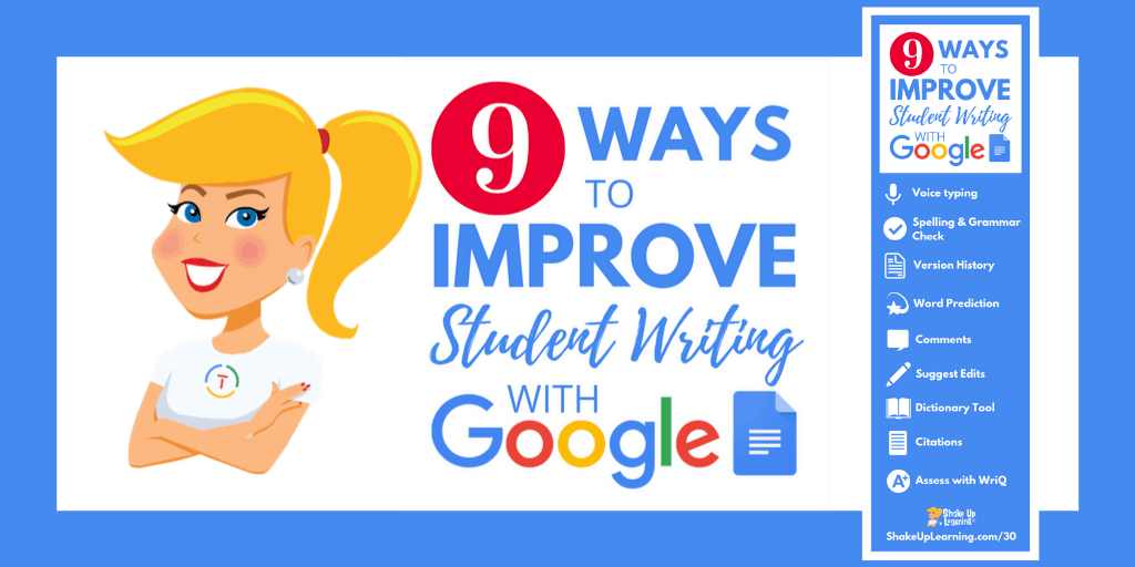 9 Ways to Improve Student Writing with Google Docs - SULS030