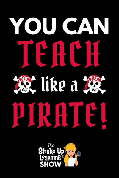 You Can Teach Like a Pirate
