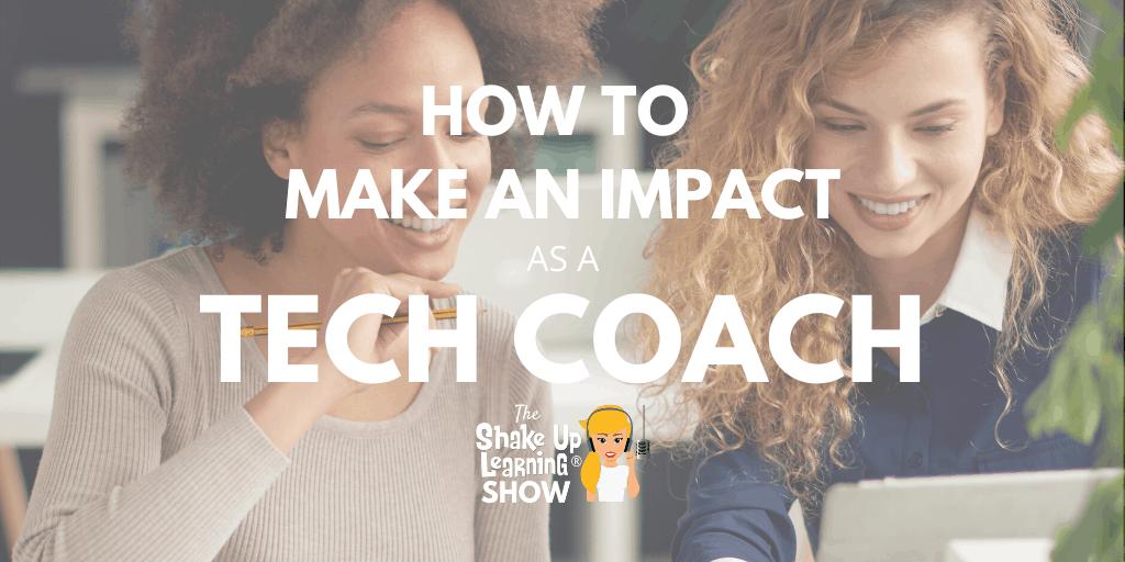 How to Make an Impact as a Tech Coach