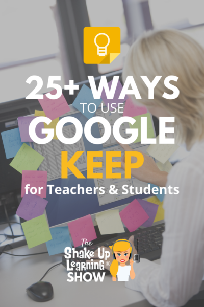 25+ Ways to Use Google Keep