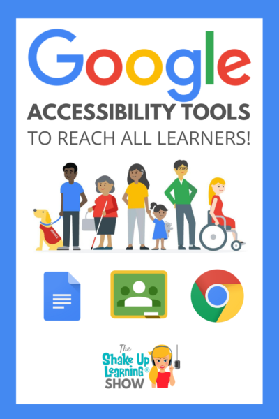 Google Accessibility Tools to Reach ALL Learners - SULS049