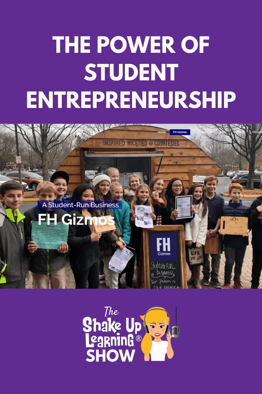 The Power of Student Entrepreneurship