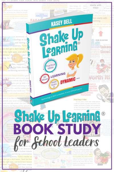 Shake Up Learning Book Study for School Leaders