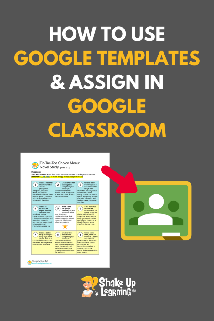 How to Use Google Templates and Assign in Google Classroom