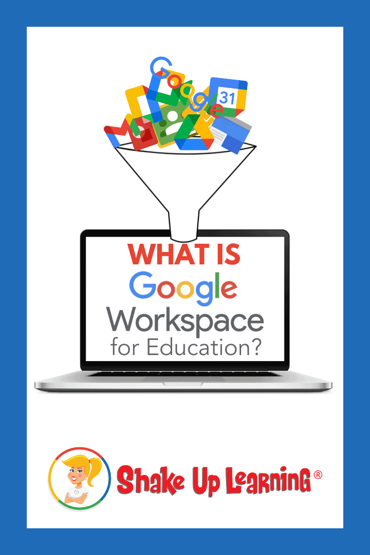 What is Google Workspace for Education?