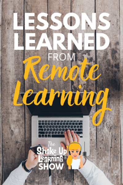 Lessons Learned from Remote Learning