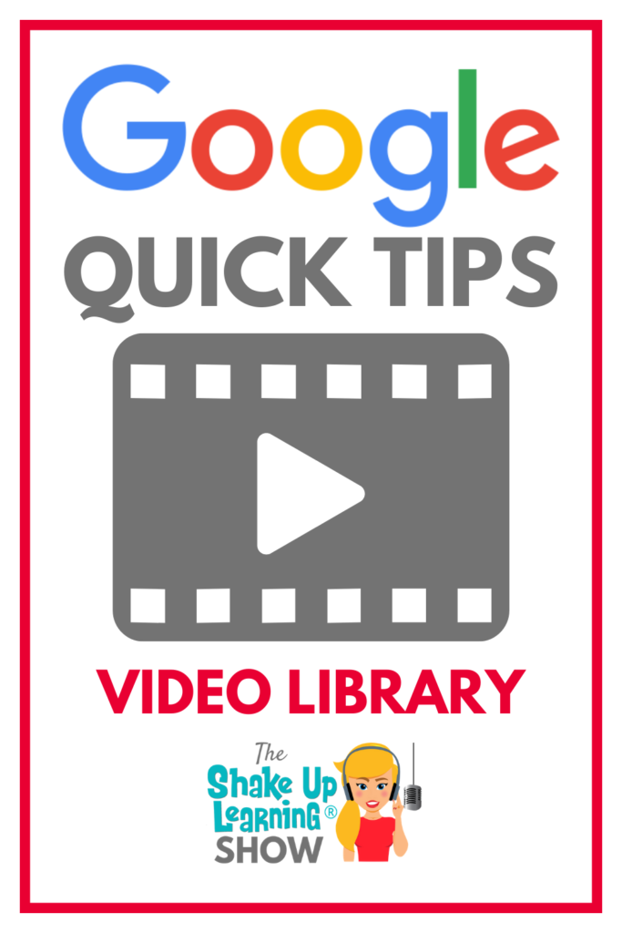 Google Quick Tips Video Library for Teachers