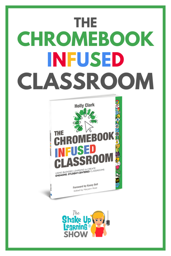 The Chromebook Infused Classroom