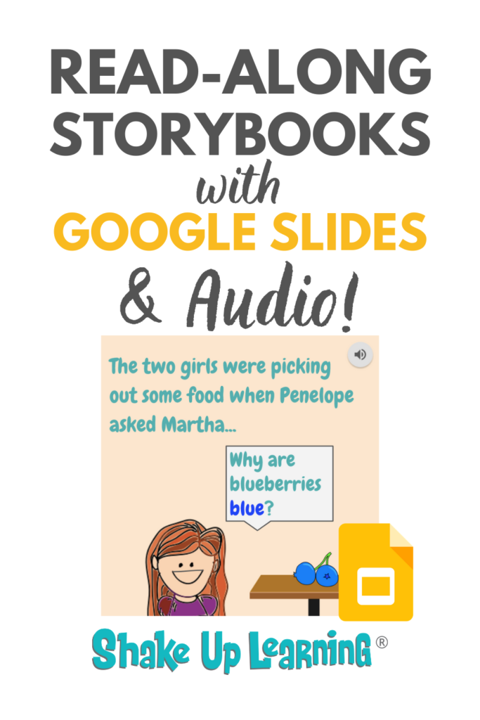 Read-Along Storybooks Using Audio in Google Slides