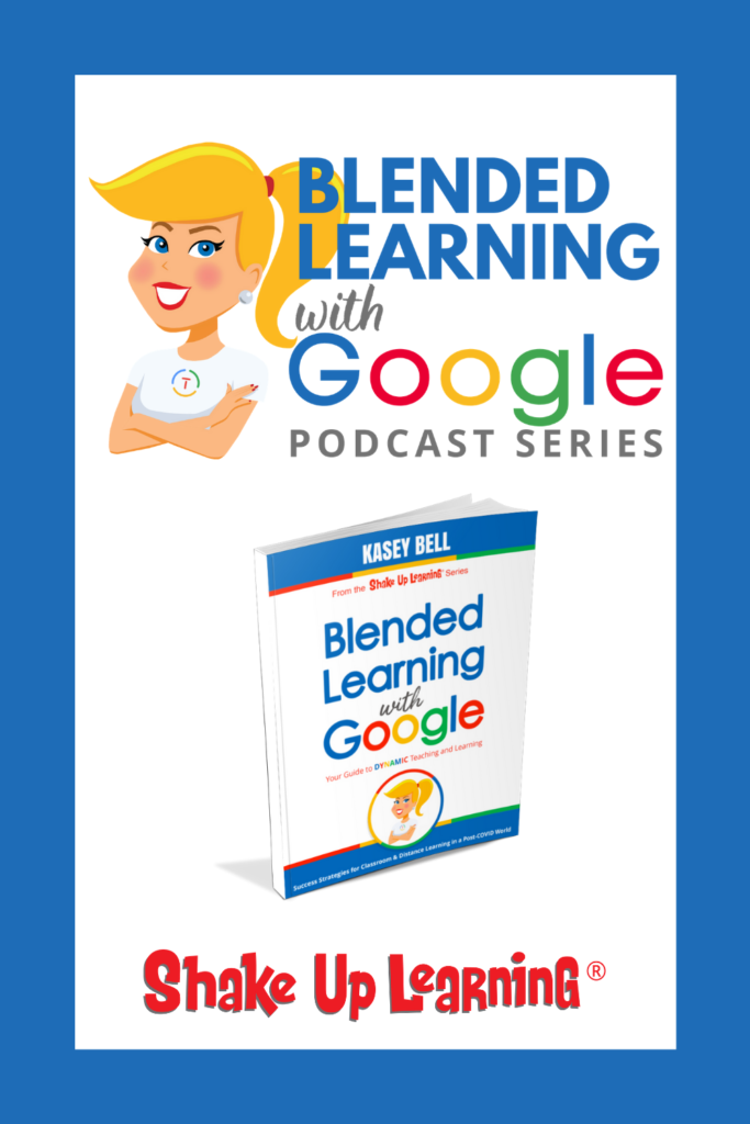 Blended Learning with Google Podcast Series
