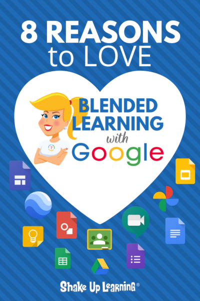 8 Reasons to Love Blended Learning with Google