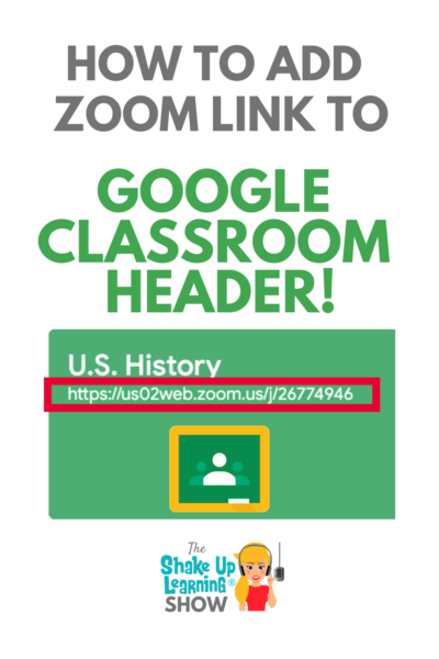 How to Add Zoom Link in Google Classroom Header