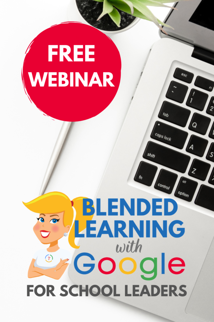 Blended Learning with Google for School Leaders