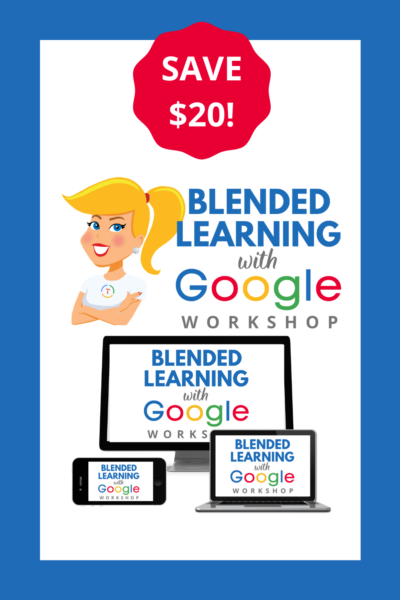 The Blended Learning with Google Workshop