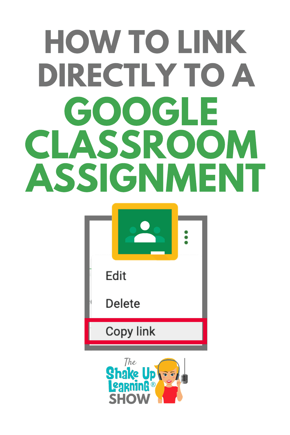 How to Link Directly to a Google Classroom Assignment