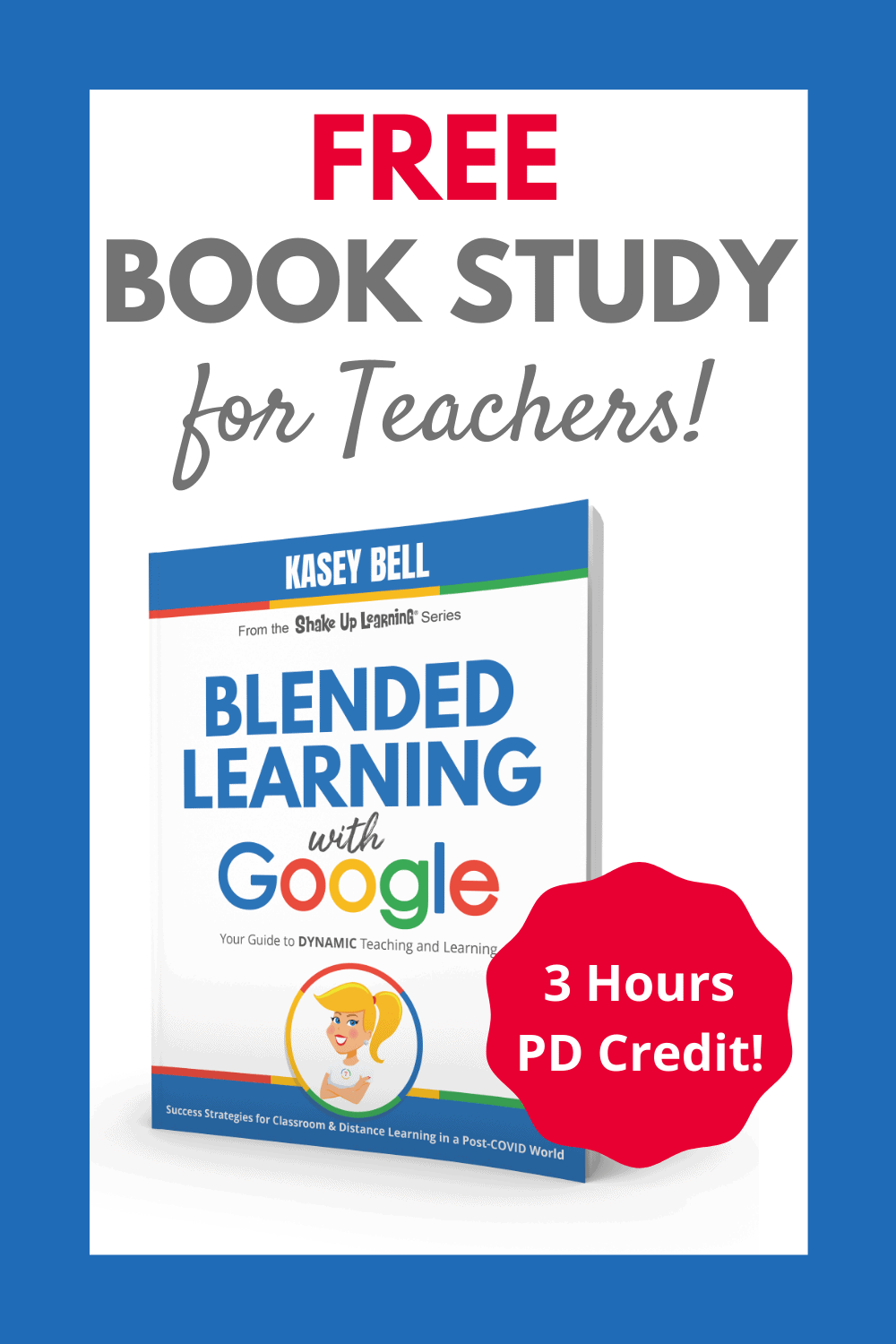 Join the Blended Learning with Google Book Study! (FREE)